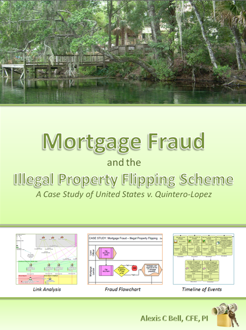 Mortgage Fraud and the Illegal Property Flipping Scheme